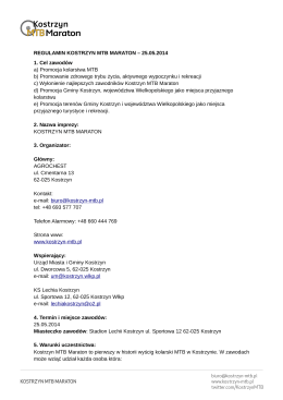REGULAMIN KOSTRZYN MTB MARATON – 25.05.2014 1. Cel