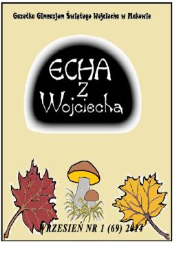 ECHA Z WOJCIECHA WRZESIEŃ NR 1 (69) 2014