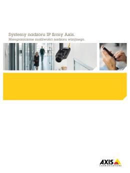Systemy nadzoru IP firmy Axis.