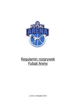 Regulamin Futsal ArenyRegulamin rozgrywek