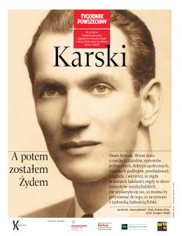 A potem zostałem Żydem - Jan Karski. Niedokończona misja