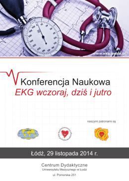 Łódź, 29 listopada 2014 r. - EKG wczoraj, dziś i jutro