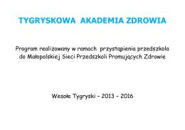 Program Tygryskowa Akademia Zdrowia