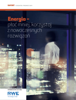 Energia – płać mniej,korzystaj z nowoczesnych