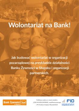 Wolontariat na Bank! - Bank Żywności w Słupsku