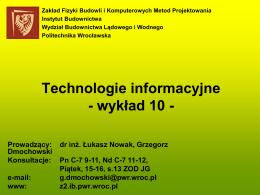 TI - wykład 10.pdf - Zakład Fizyki Budowli i Komputerowych Metod