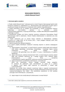 """REGULAMIN PROJEKTU """"Szkoła Równych Szans"""""""