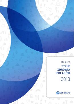 """Raport USP Zdrowie """"Style Zdrowia Polaków 2013"""""""