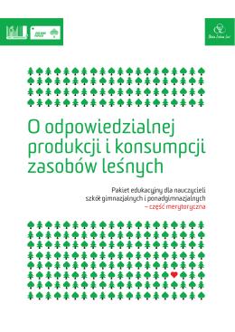 O odpowiedzialnej produkcji i konsumpcji zasobów leśnych. Pakiet