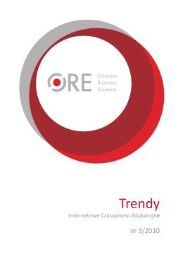 Trendy nr 3/2010 - Biblioteka Cyfrowa Ośrodka Rozwoju Edukacji