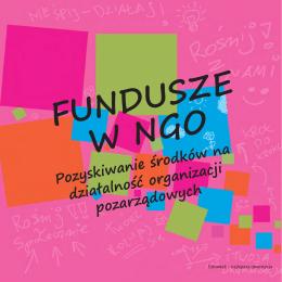 Fundusze w NGO. Pozyskiwanie środków na działalność