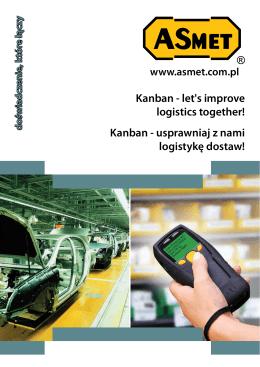 Kanban - let`s improve logistics together! Kanban