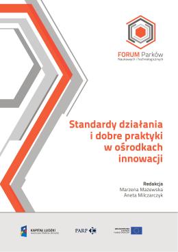 Standardy działania i dobre praktyki w ośrodkach