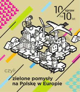 czyli zielone pomysły na Polskę w Europie