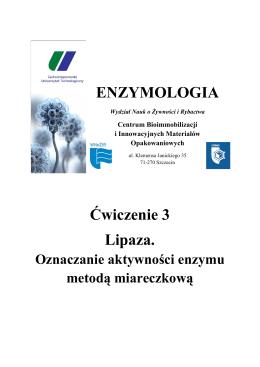 C†wiczenie 3 - Lipaza.pdf - Centrum Bioimmobilizacji i