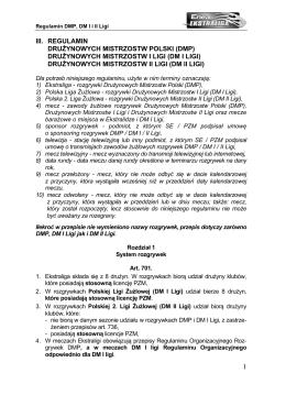 Regulamin DMP, DM I Ligi, DM II Ligi 2014 Regulamin sportowy