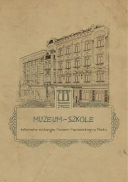 Informator Edukacyjny Muzeum Mazowieckiego w Płocku