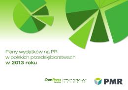Plany wydatków na PR w polskich przedsiębiorstwach w 2013 roku