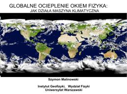 Globalne ocieplenie okiem fizyka - jak działa