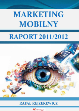 Marketing mobilny raport 2011 2012