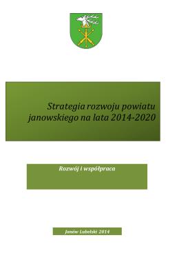 Strategia rozwoju powiatu janowskiego na lata