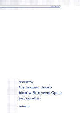 Czy budowa dwóch bloków Elektrowni Opole jest zasadna?