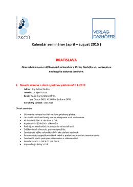 Kalendár seminárov (apríl – august 2015 ) BRATISLAVA