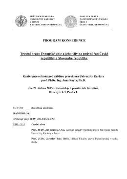 PROGRAM KONFERENCE Trestní právo Evropské unie a jeho vliv