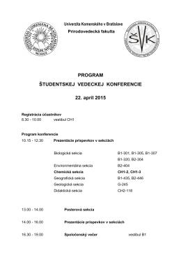 PROGRAM ŠTUDENTSKEJ VEDECKEJ KONFERENCIE 22. apríl
