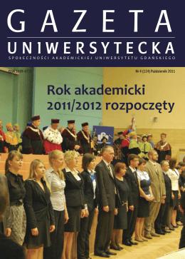Nr 4 (124) Październik 2011 - Gazeta Uniwersytetu Gdańskiego