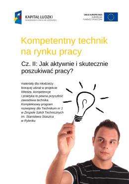 Kompetentny technik na rynku pracy. Cz.2 Jak aktywnie i skutecznie