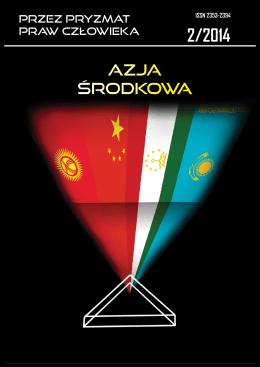 Nr 2/2014 – Azja Centralna - Przez Pryzmat Praw Człowieka