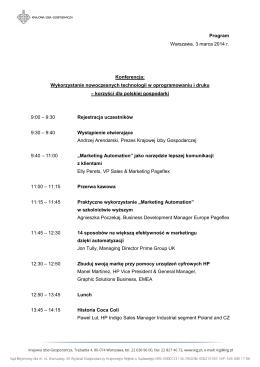 Program Warszawa, 3 marca 2014 r. Konferencja: Wykorzystanie