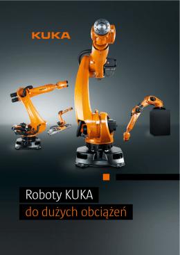 Roboty KUKA do dużych obciążeń