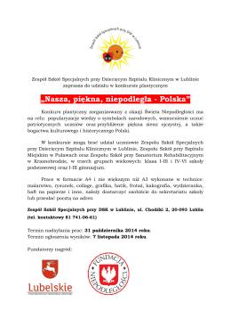 """Nasza, piękna, niepodległa - Polska"""