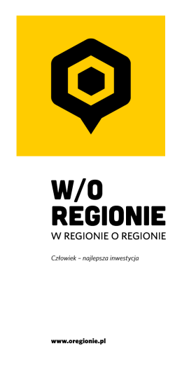 www.oregionie.pl Człowiek – najlepsza inwestycja