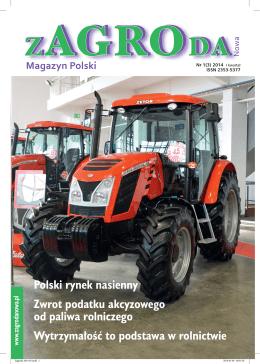 Polski rynek nasienny Zwrot podatku akcyzowego od paliwa