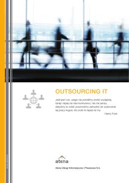 OUTSOURCING IT - Atena Usługi Informatyczne i Finansowe