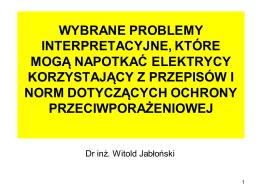 """""""Wybrane problemy interpretacyjne, które mogą napotkać elektrycy"""
