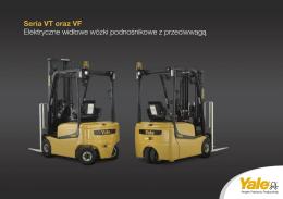 Seria VT oraz VF Elektryczne widłowe wózki podnośnikowe
