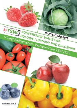 TSW 2015 warzywnictwo - Targi Sadownictwa i Warzywnictwa TSW
