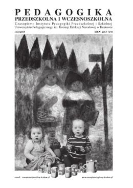 1 (3)/2014 ISSN 2353-7140 - Pedagogika Przedszkolna i