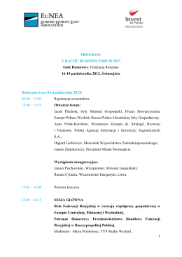 PROGRAM* V BALTIC BUSINESS FORUM 2013 Gość Honorowy: Federacja