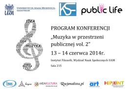 """PROGRAM KONFERENCJI """"Muzyka w przestrzeni publicznej vol. 2"""
