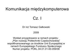 Komunikacja międzykomputerowa Cz. I