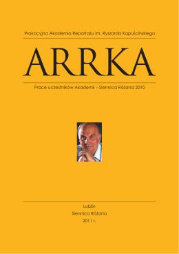 Siennica Różana 2010 Wakacyjna Akademia Reportażu im. Ryszar