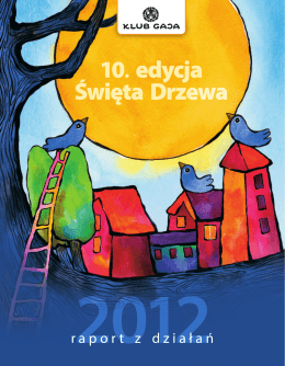 10. edycja Święta Drzewa 10. edycja Święta Drzewa