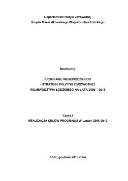 część 1 - realizacja celów programu w latach 2006-2013
