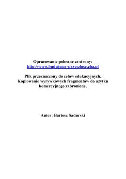 Opracowanie pobrane ze strony: http://www.budujemy