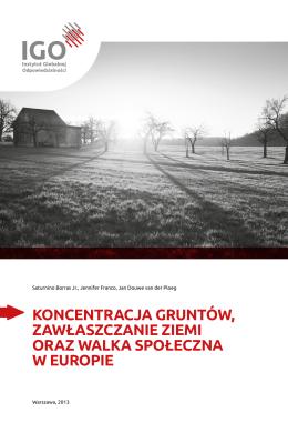 koncentracja gruntów, zawłaszczanie ziemi oraz walka